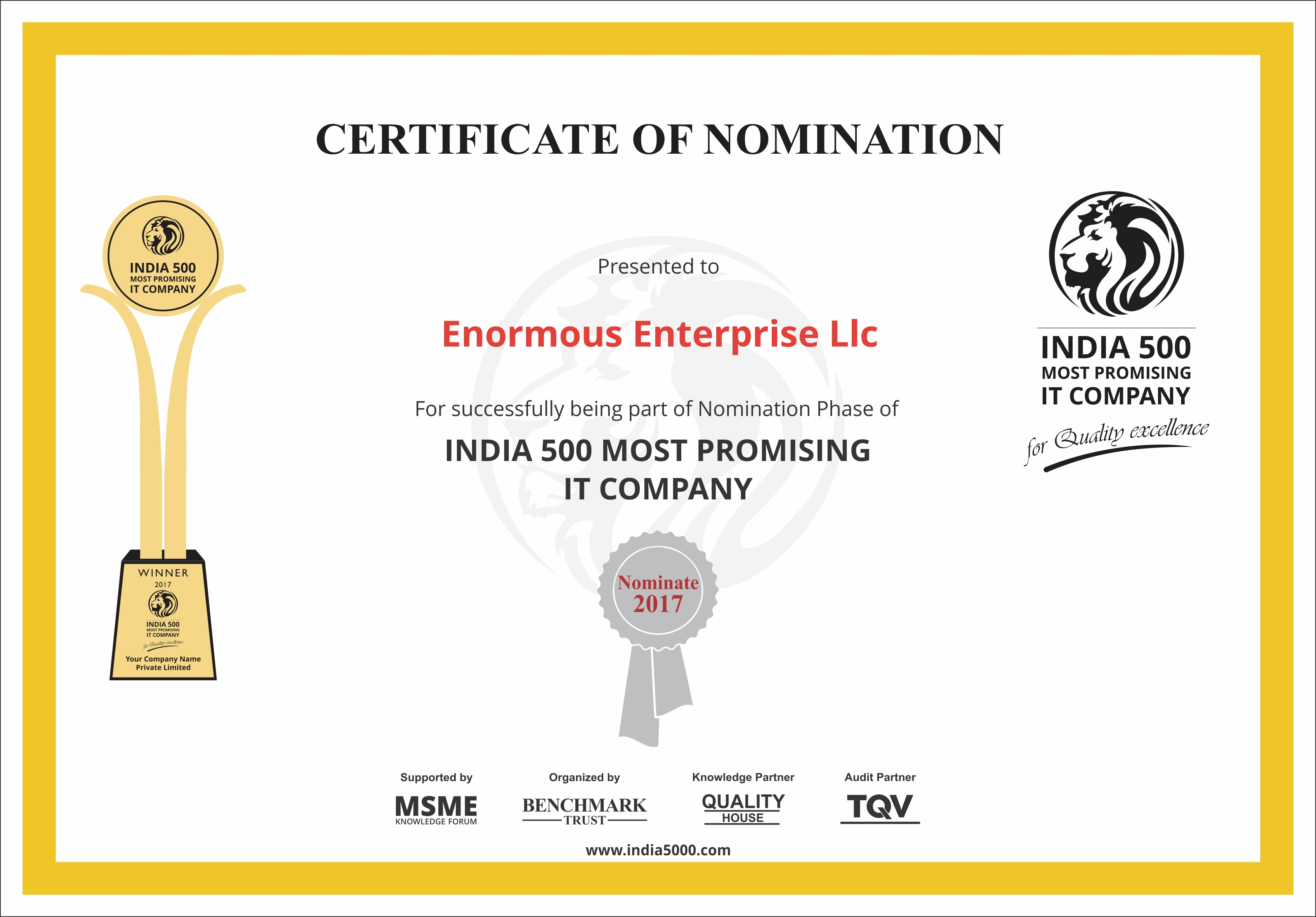 Enormous Enterprise LLC is nominated to India's 500 Most Promising Information Technology company.